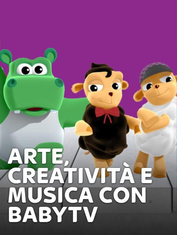 Arte, Creatività e Musica con BabyTV
