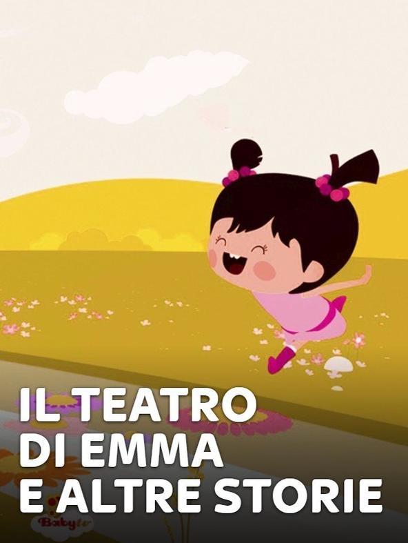 Il Teatro di Emma e altre storie