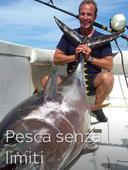 Pesca senza limiti