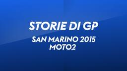 San Marino, Misano 2015. Moto2
