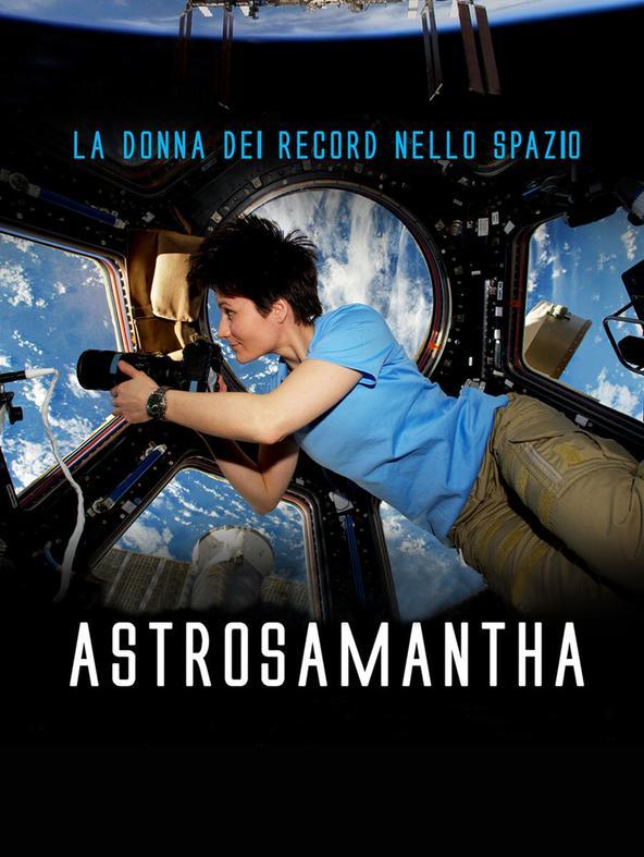 Astrosamantha: la donna dei record nello spazio