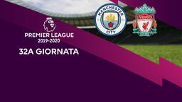 Man City - Liverpool. 32a g.