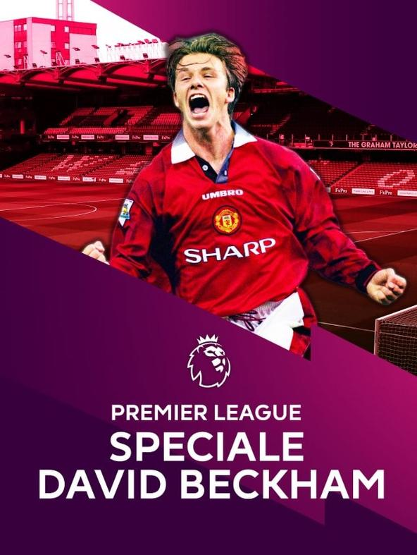 Premier League - Speciale David Beckham