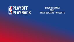 2021: Trail Blazers - Nuggets