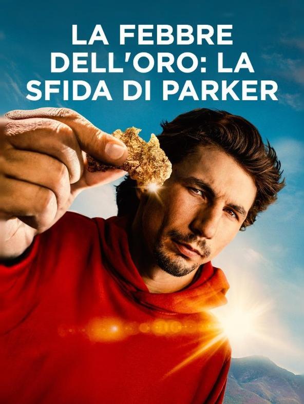 La febbre dell'oro: la sfida di Parker - 1^TV