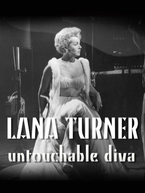 Lana Turner - Untouchable Diva