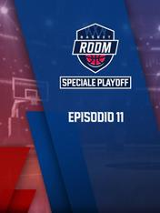 S2021 Ep11 - Basket Room Speciale Playoff