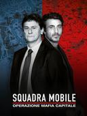 Squadra mobile - operazione mafia capitale