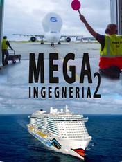 S2 Ep5 - Mega-ingegneria