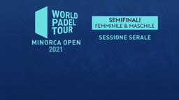 Minorca Open: Semifinali M/F Sessione serale