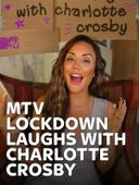 MTV Lockdown Laughs with Charlotte Crosby