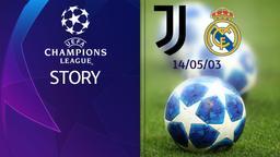 Juventus - Real Madrid 14/05/03