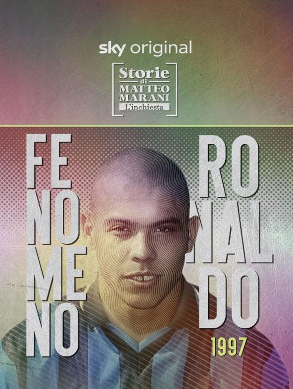 1997, Fenomeno Ronaldo