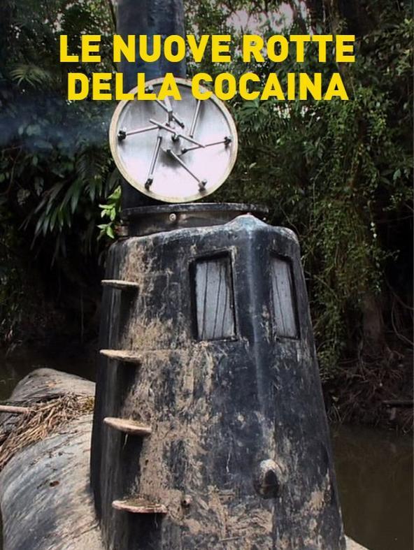 Le nuove rotte della cocaina