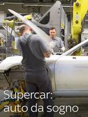 Supercar: auto da sogno