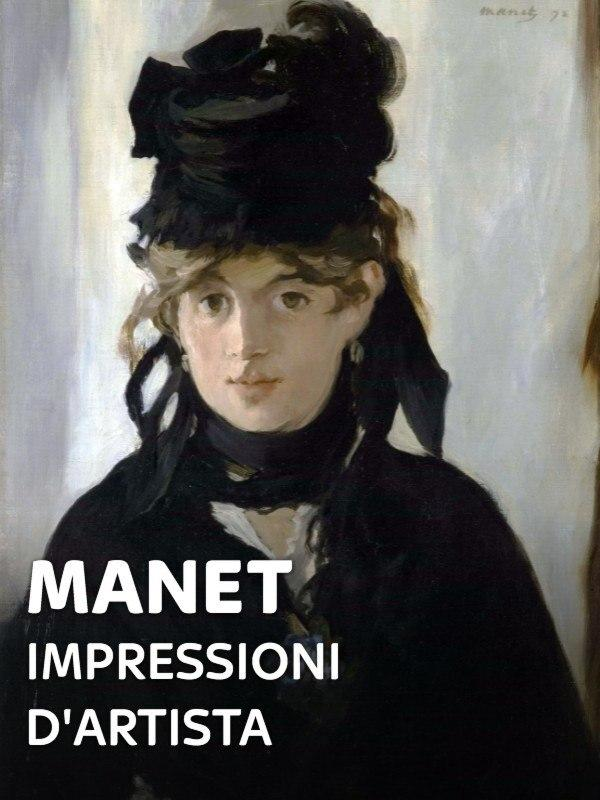 Manet - Impressioni d'artista