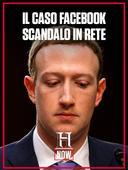 Il caso Facebook: scandalo in rete