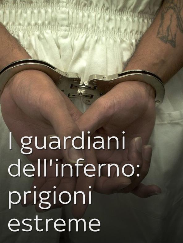 I guardiani dell''''inferno: prigioni... -  -