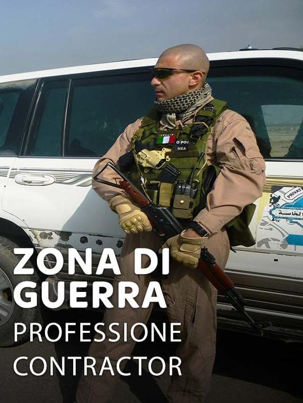 Zona di guerra - Professione Contractor