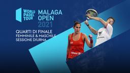 Malaga Open: Quarti F/M Sessione diurna