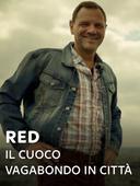 RED - Il cuoco vagabondo in città