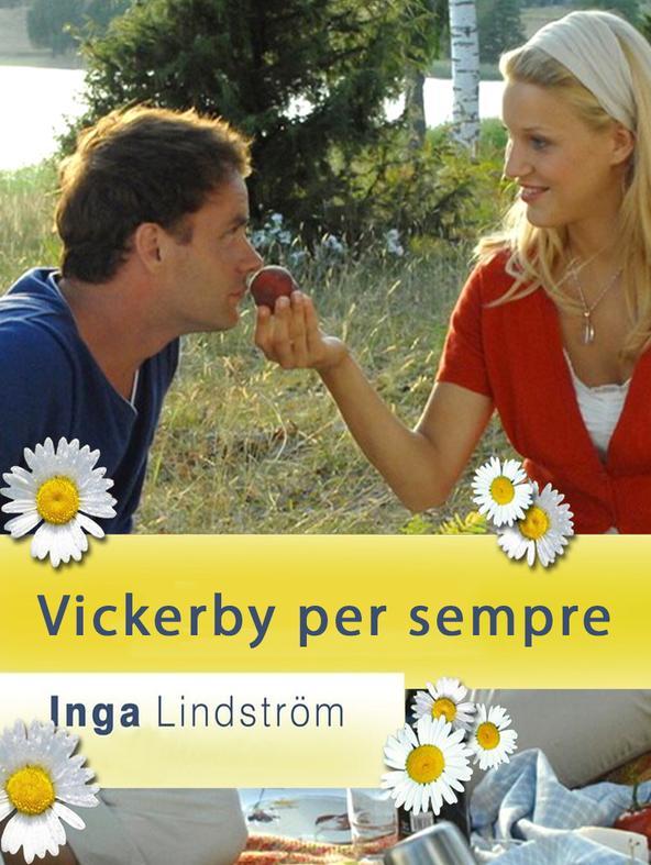 Inga Lindstrom - Vickerby per sempre