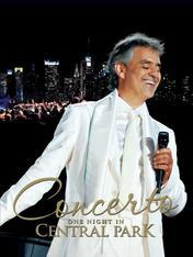 Andrea Bocelli - Concerto One Night in Central Park