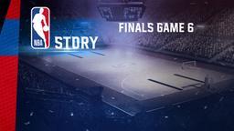 Finals Game 6