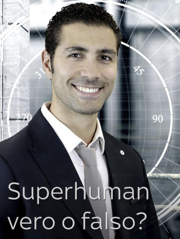 Superhuman: vero o falso?
