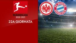 Eintracht Francoforte - Bayern Monaco. 22a g.