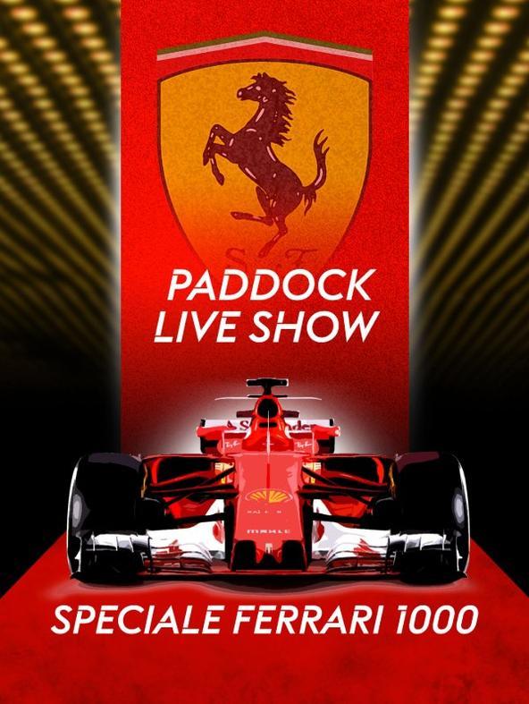 Paddock Live Show: Speciale Ferrari 1000