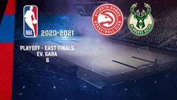 Atlanta - Milwaukee. Playoff - East Finals. Ev. Gara 6