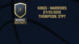 Kings - Warriors 27/01/2015 Thompson: 37pt
