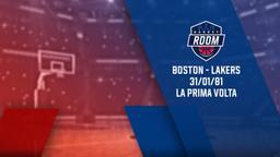 Boston - Lakers 31/01/81 La prima volta