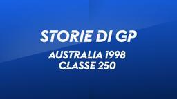 Australia, Phillip Island 1998. Classe 250
