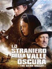 The Dark Valley - Lo straniero della valle oscura