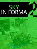 Sky in Forma