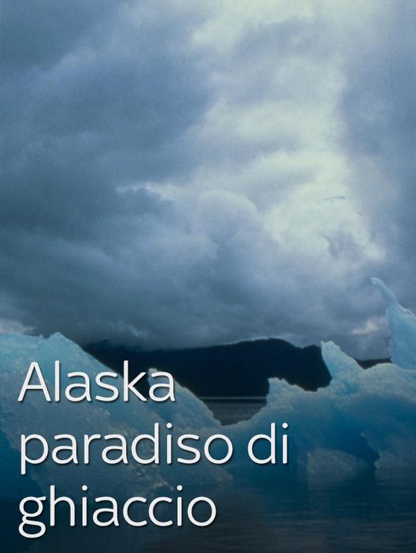 Alaska: paradiso di ghiaccio