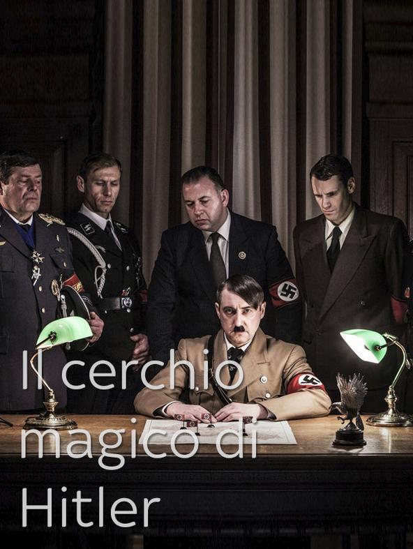 Il cerchio magico di Hitler