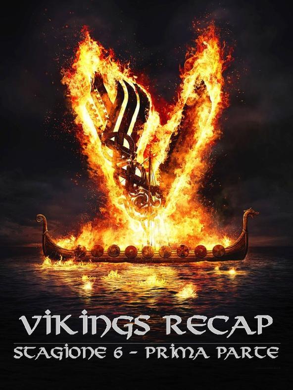 Vikings Recap - Stagione 6 prima parte