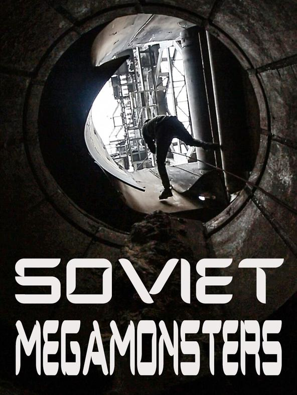 Soviet megamonsters