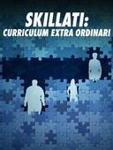 Skillati: curriculum extra ordinari
