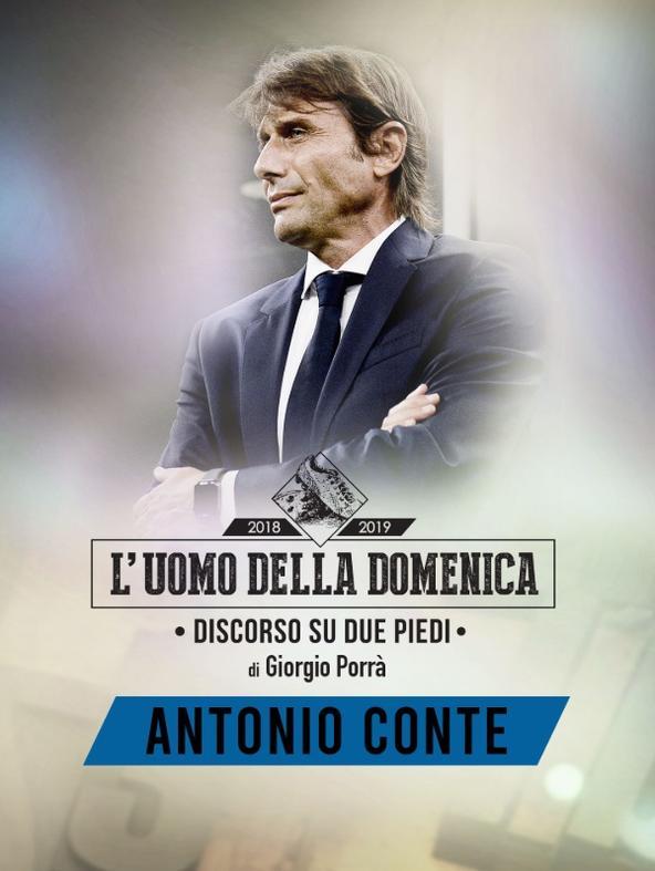 L'uomo della Domenica: Antonio Conte