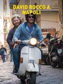 David Rocco a Napoli