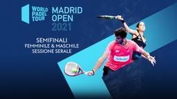 Madrid Open: Semifinali F/M. Sessione Serale