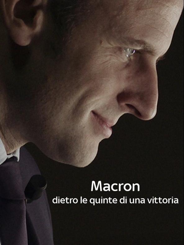 Macron - Dietro le quinte di una vittoria