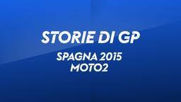 Spagna 2015. Moto2