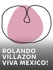 Rolando Villazon - Viva Mexico!