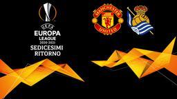 Manchester United - Real Sociedad. Sedicesimi Ritorno