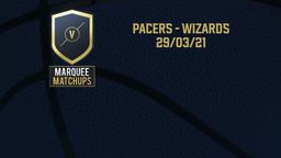 Pacers - Wizards 29/03/21
